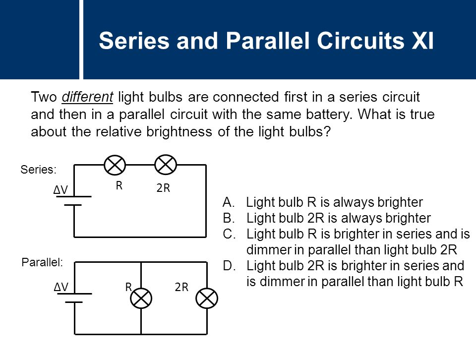 In Which Circuit The Light Bulb Is Brightest