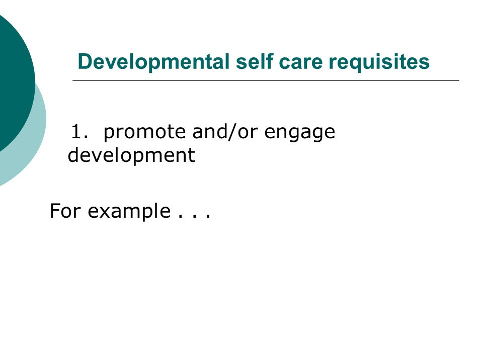 developmental self care requisites