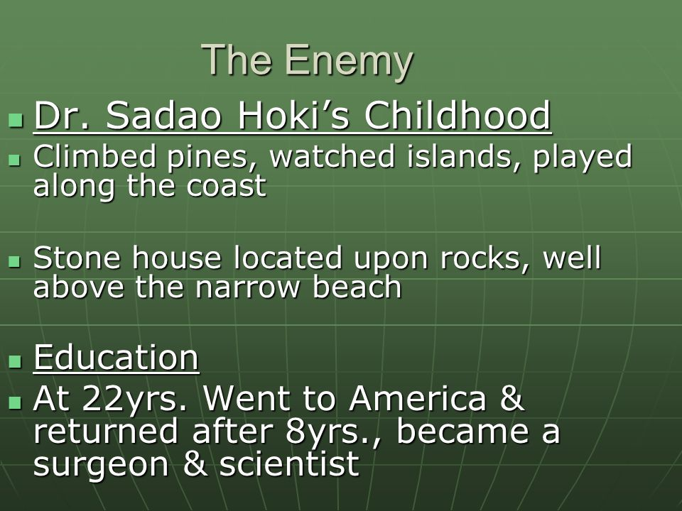 The Enemy Dr. Sadao Hoki's Childhood Education