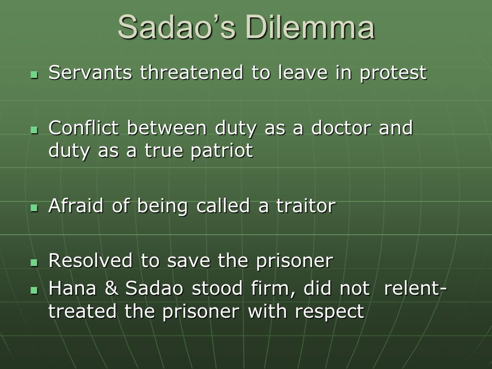 Sadao's Dilemma Servants threatened to leave in protest