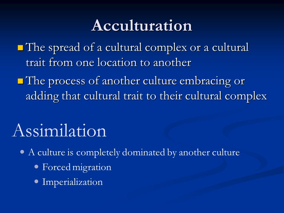 Assimilation Acculturation