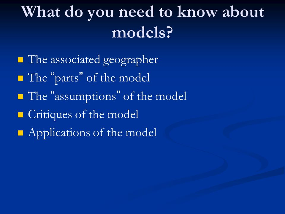 What do you need to know about models