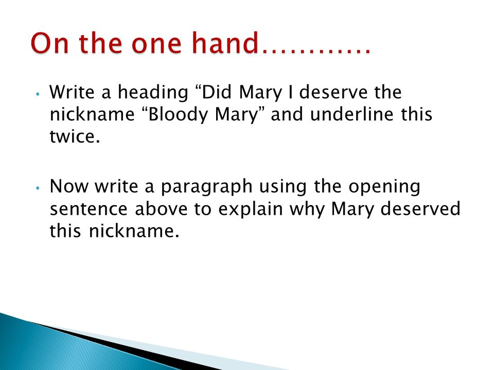 does mary deserve to be called bloody mary