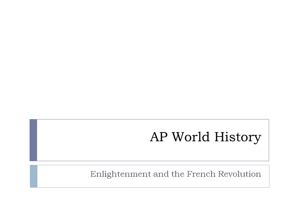 Enlightenment and the French Revolution
