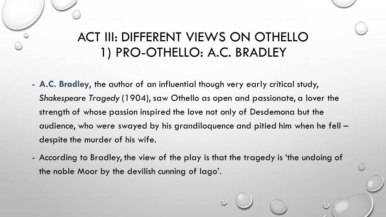 opening act of othello essay Othello act ii summary - othello by william shakespeare act ii summary and analysis the act ends with iago revealing his thoughts through a soliloquy he admits he is attracted to desdemona he also reveals that he believes othello slept with his wife, emelia.