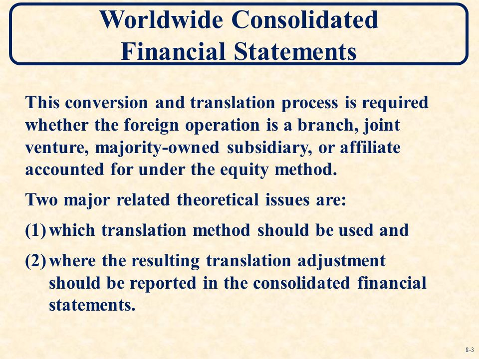 multinational consolidation and currency translation Accounts of two australian multinational companies  foreign currency translation  and governs foreign currency translation for consolidation.