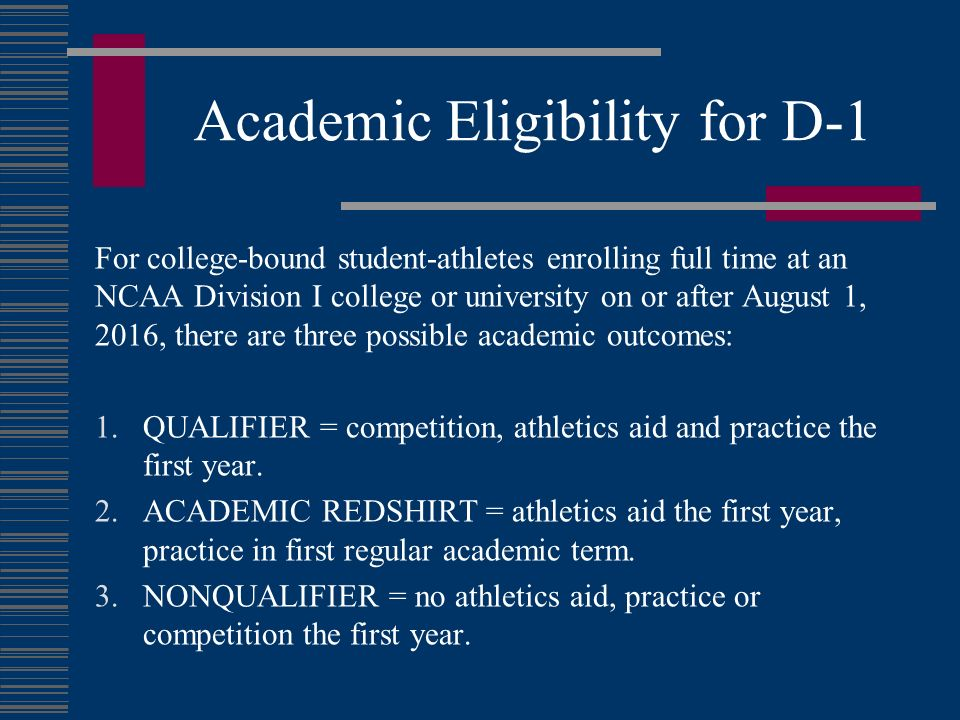 Academic Eligibility for D-1