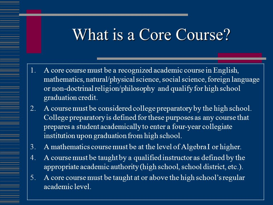 What is a Core Course