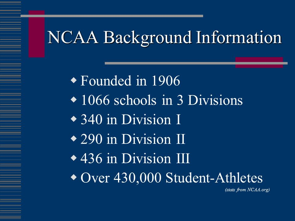 NCAA Background Information