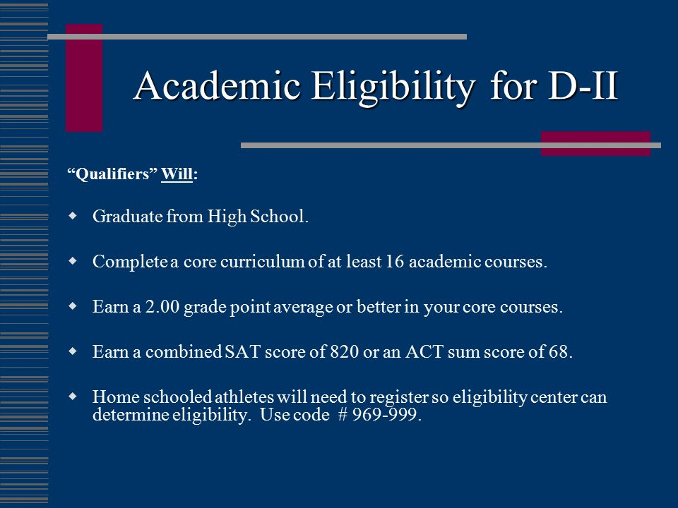 Academic Eligibility for D-II