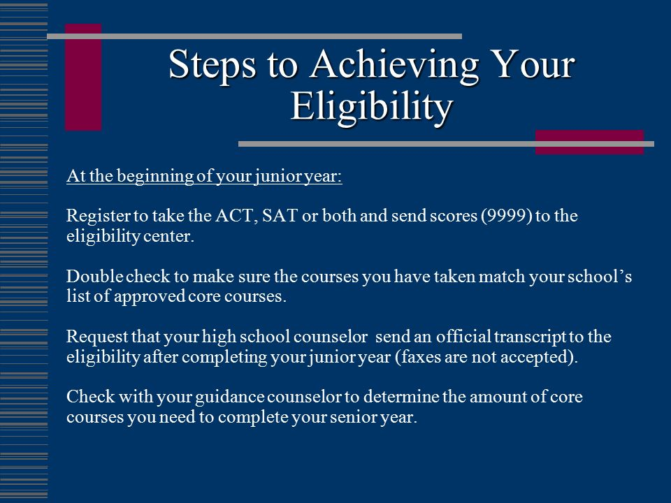 Steps to Achieving Your Eligibility