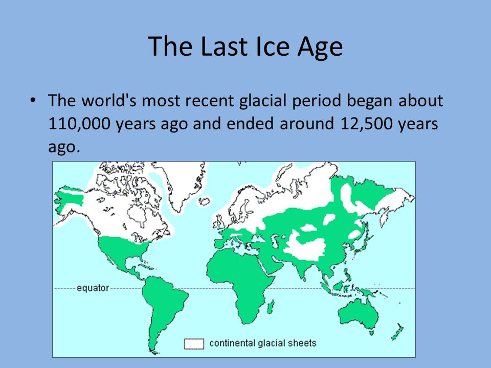 How the last ice age shaped canada ppt video online download 6 the last ice age the worlds gumiabroncs Gallery