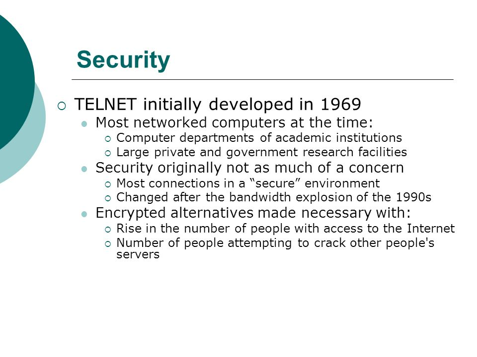 Security TELNET initially developed in 1969