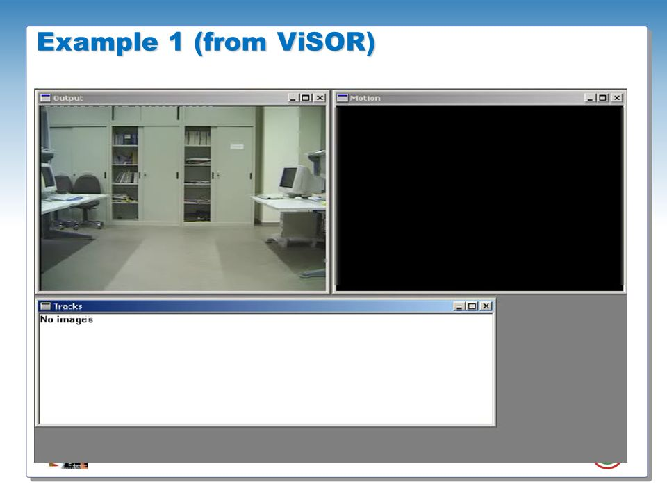 Example 1 (from ViSOR) In this simple example you can have a visual output of the tracking system.