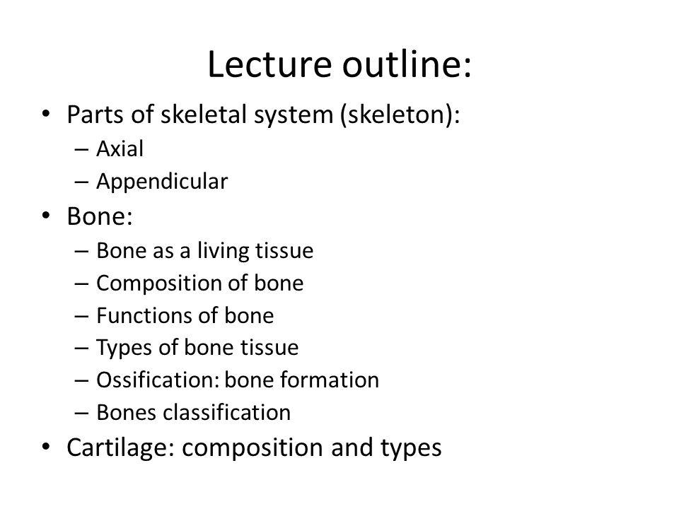 Skeletal System Bone Cartilage Bpharm Semester I Lecture 2 Ppt