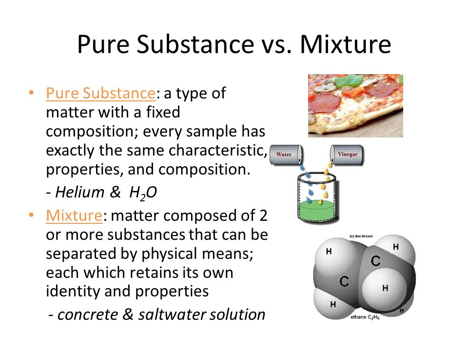 Pure Substance Vs Mixture Ppt Video Online Download