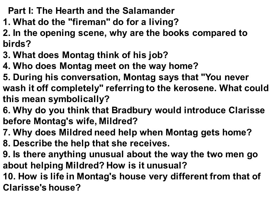 study guide questions for fahrenheit ppt download rh slideplayer com Fahrenheit 451 Salamander Meaning the hearth and the salamander study guide answers