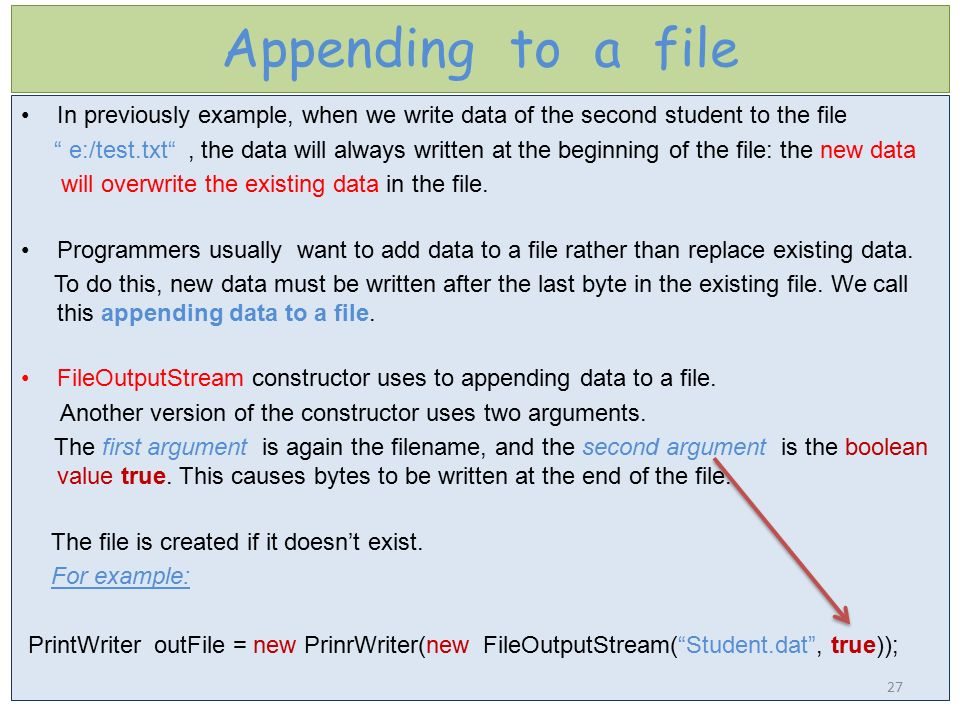 Appending to a file In previously example, when we write data of the second student to the file.