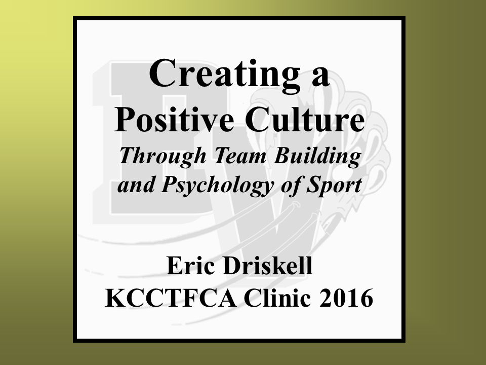 Eric Driskell KCCTFCA Clinic ppt download