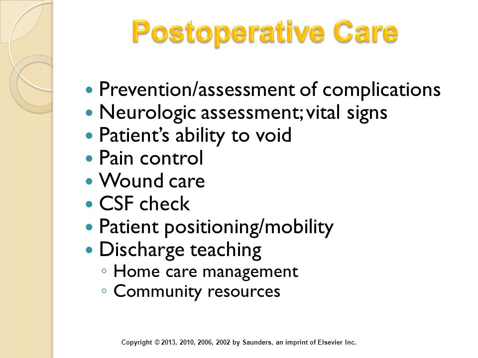 Postoperative Care Prevention/assessment of complications