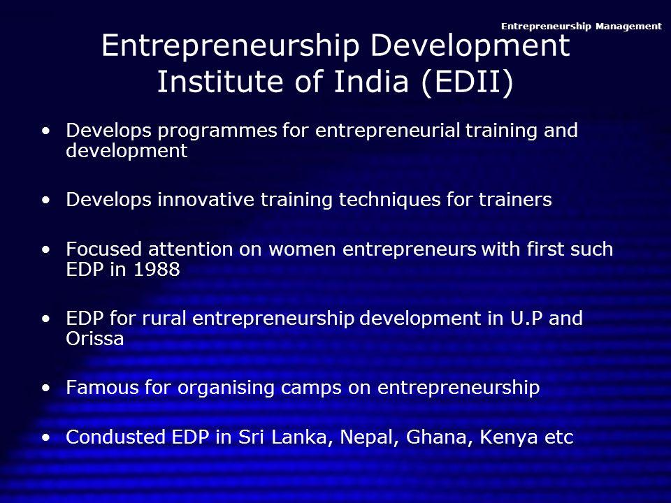 Entrepreneurship development programmes.