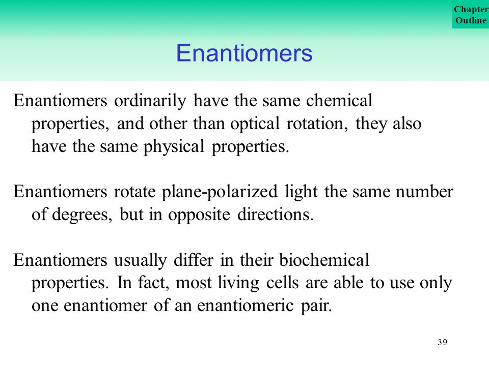 Enantiomers Physical Chemical Properties