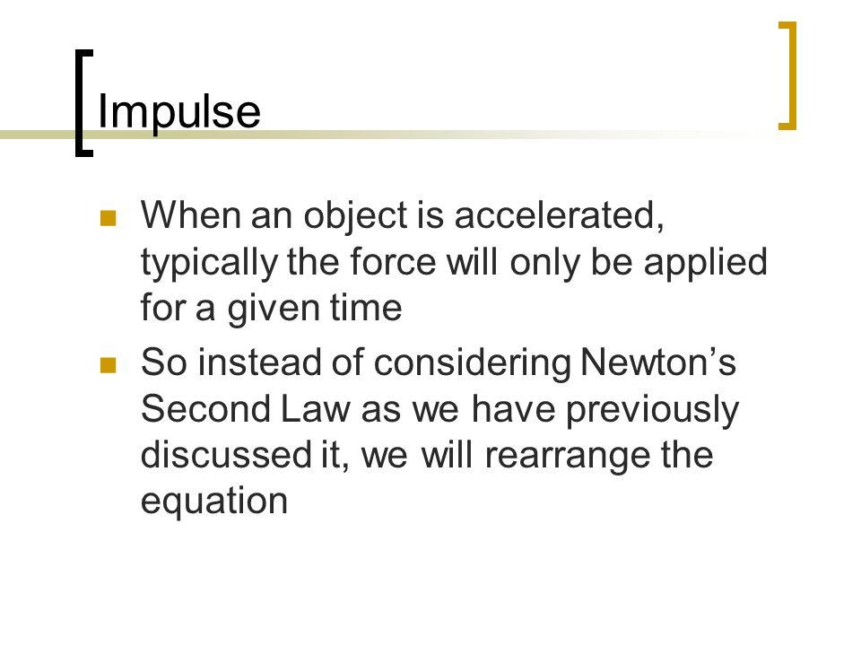 Impulse Momentum Physics Ppt Download