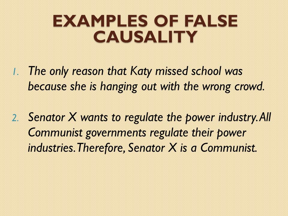 Examples of False Causality