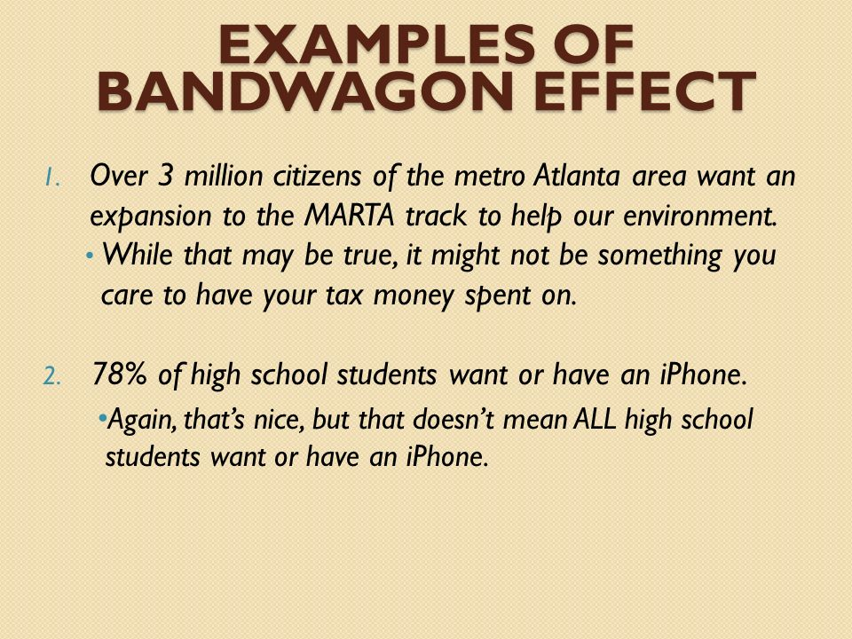 Examples of Bandwagon effect