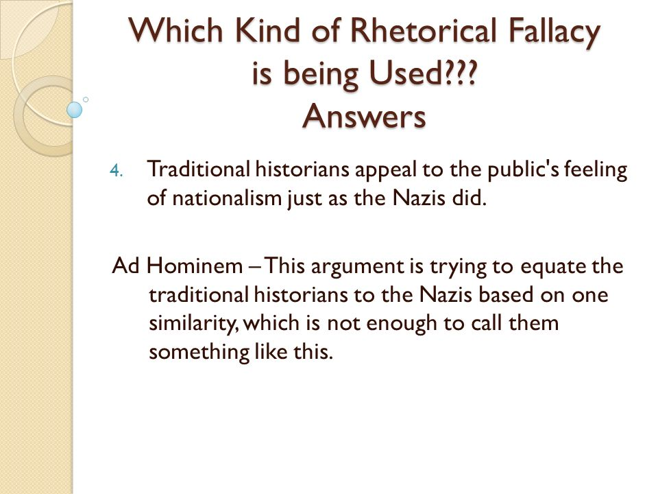 Which Kind of Rhetorical Fallacy is being Used Answers