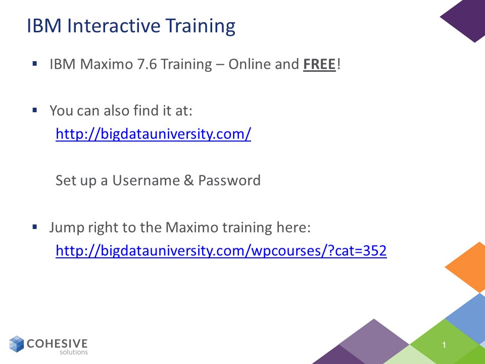ibm interactive training ppt video online download rh slideplayer com IBM Maximo Training CMMS Maximo Training