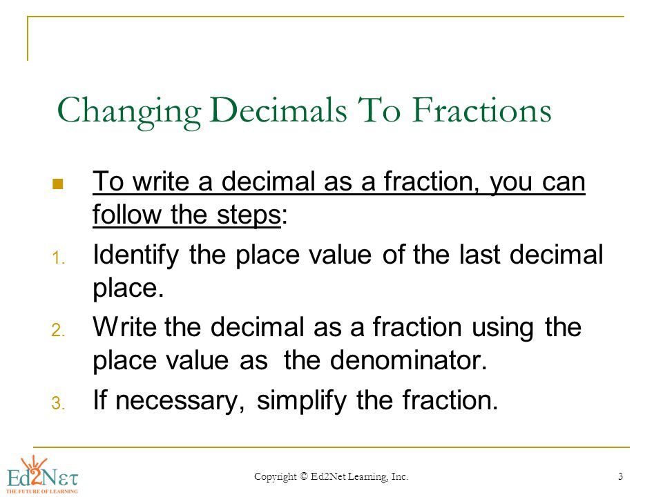 CHANGING DECIMALS TO FRACTIONS - ppt video online download