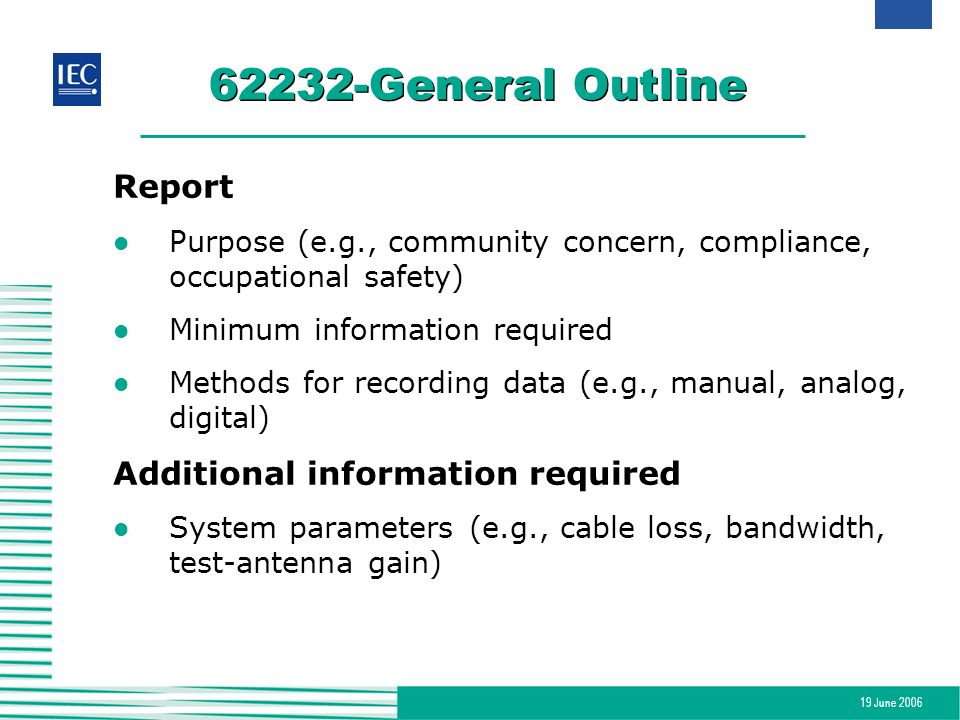 62232-General Outline Report Additional information required