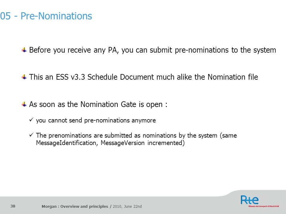 05 - Pre-Nominations Before you receive any PA, you can submit pre-nominations to the system.