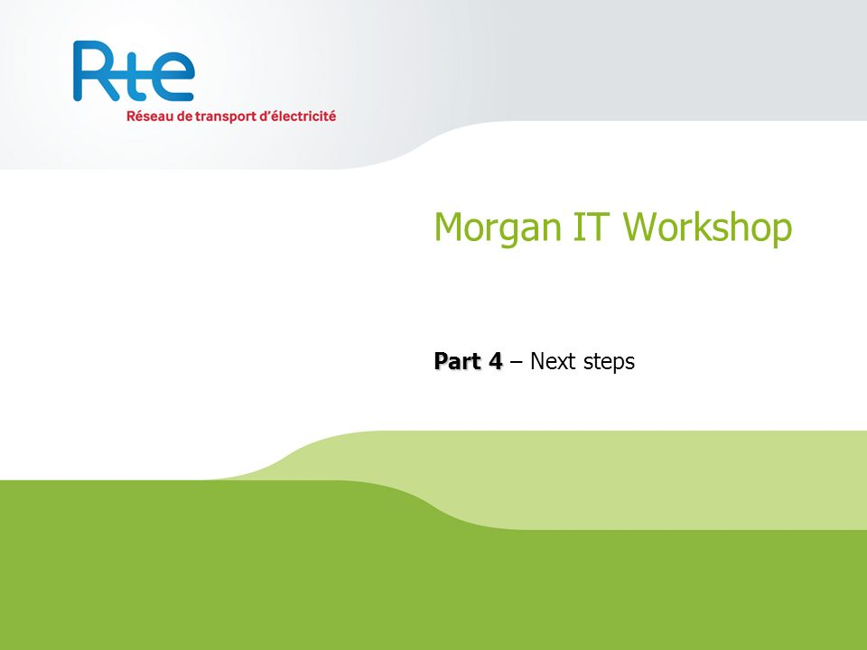 Morgan IT Workshop Part 4 – Next steps 50