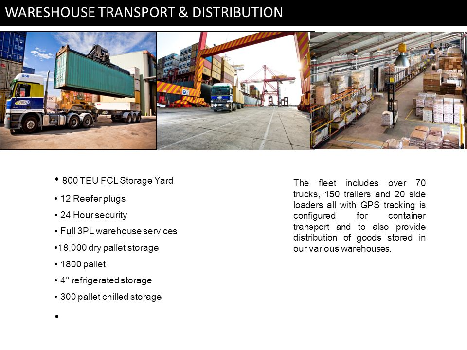 WARESHOUSE TRANSPORT & DISTRIBUTION