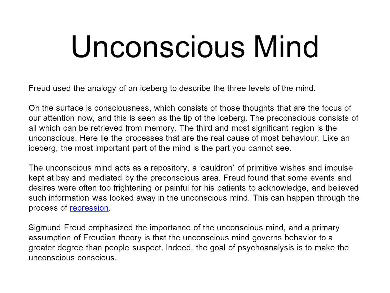 comparing the unconscious and consciousness As the nobel laureate neuroscientist eric kandel writes, 'one of the most surprising insights to emerge from the modern study of states of consciousness is that freud was right: unconscious mental processes pervade conscious thought moreover, not all unconscious mental processes are the same' (kandel 2013, 546.
