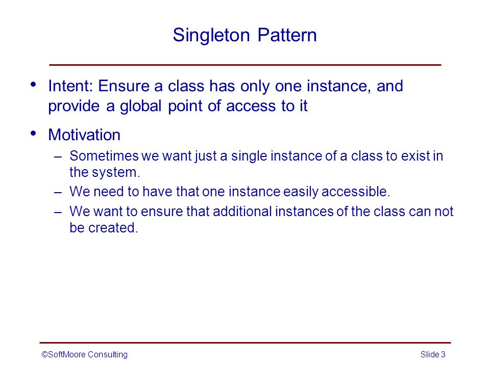 The Singleton Pattern Creational Ppt Video Online Download Magnificent Singleton Pattern