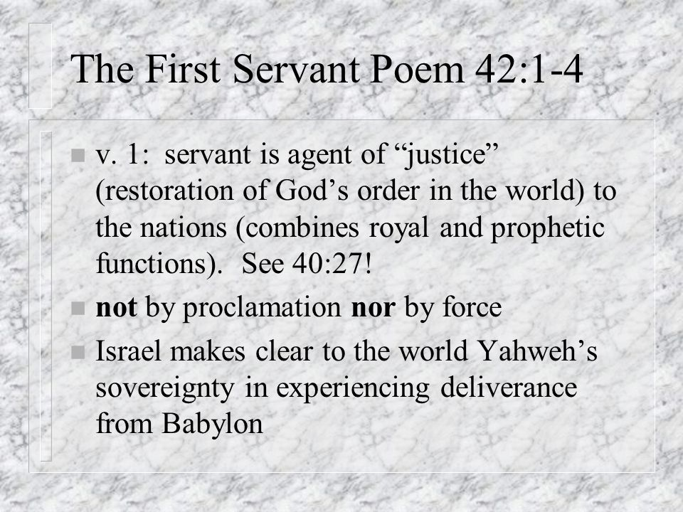 The Servant Songs in Second Isaiah - ppt download