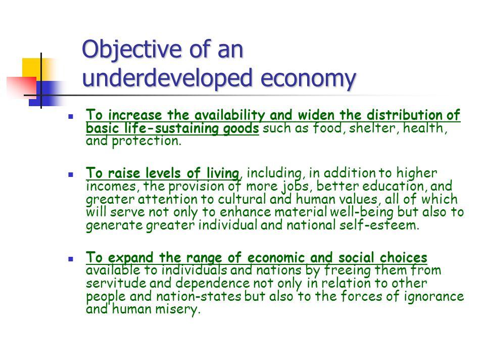 underdeveloped economy