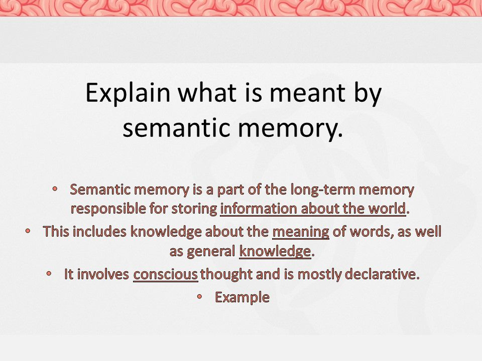 Types Of Long Term Memory Ppt Video Online Download