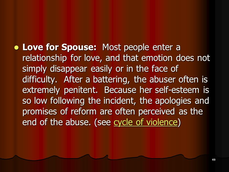 Love for Spouse: Most people enter a relationship for love, and that emotion does not simply disappear easily or in the face of difficulty.