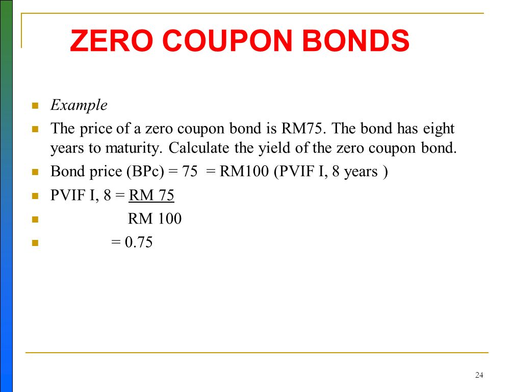 how do you calculate interest on a zero coupon bond