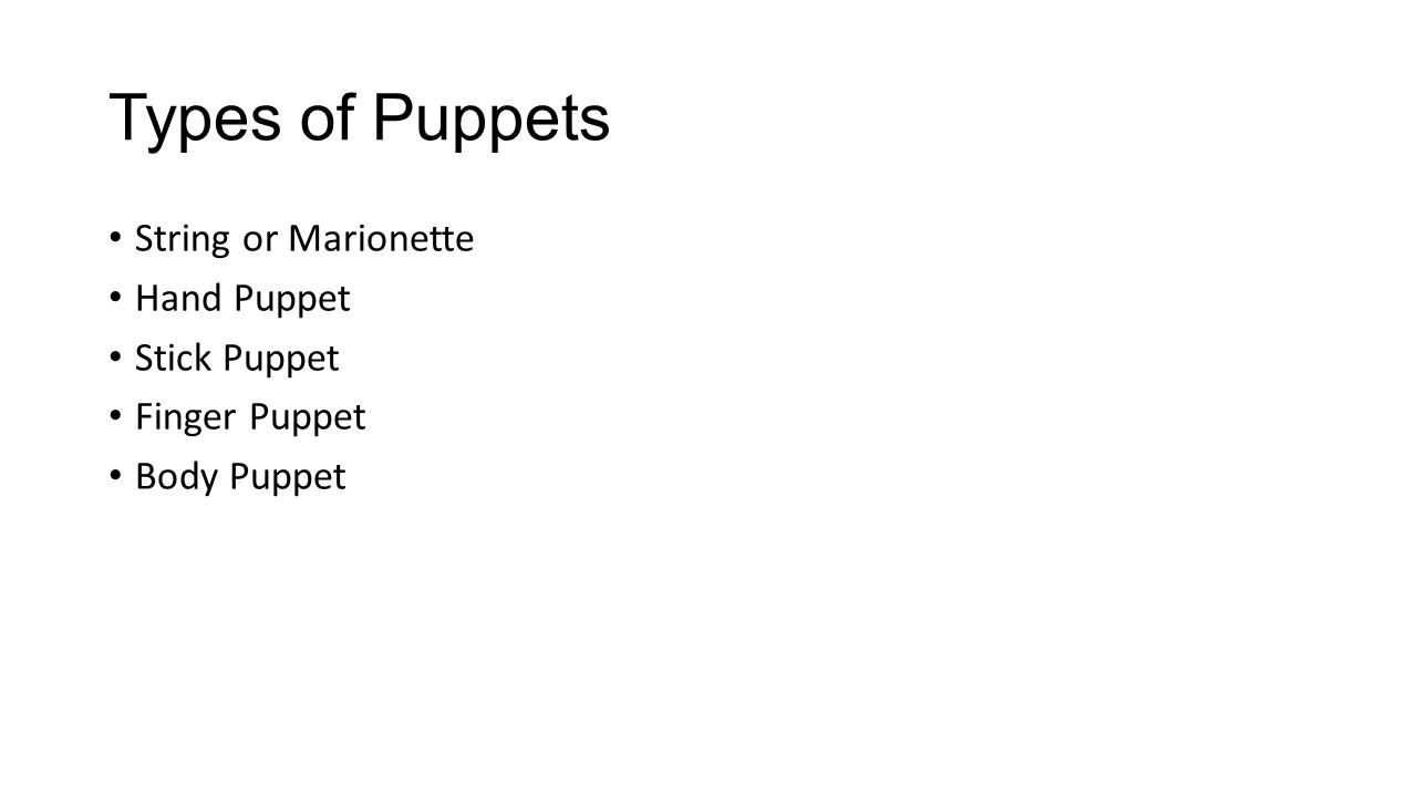 Puppetry  - ppt download