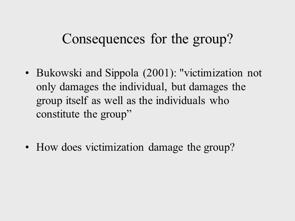 Consequences for the group