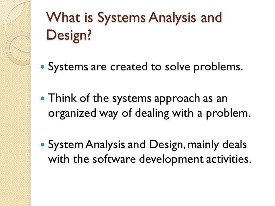 What Is Systems Analysis And Design Ppt Video Online Download