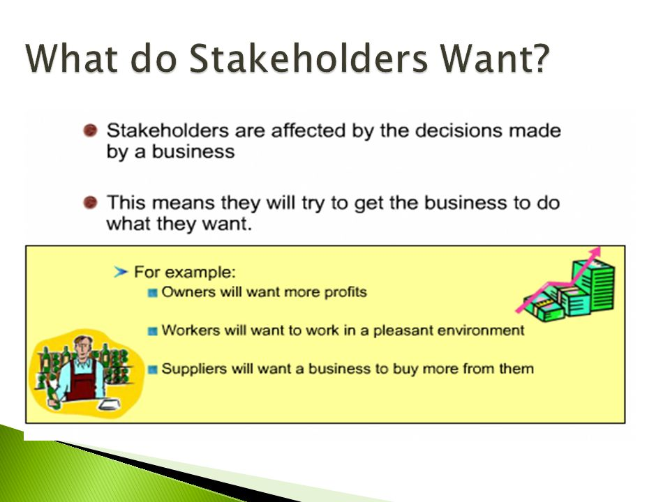 what do stakeholders want from a business