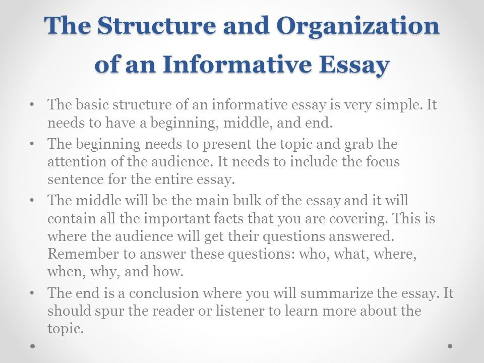 College Research Essay Topics The Structure And Organization Of An Informative Essay Essays About Literacy also Rebellious Teenager Essay Introducing Essay  And Informative Writing  Ppt Video Online Download Parliamentary Sovereignty Essay