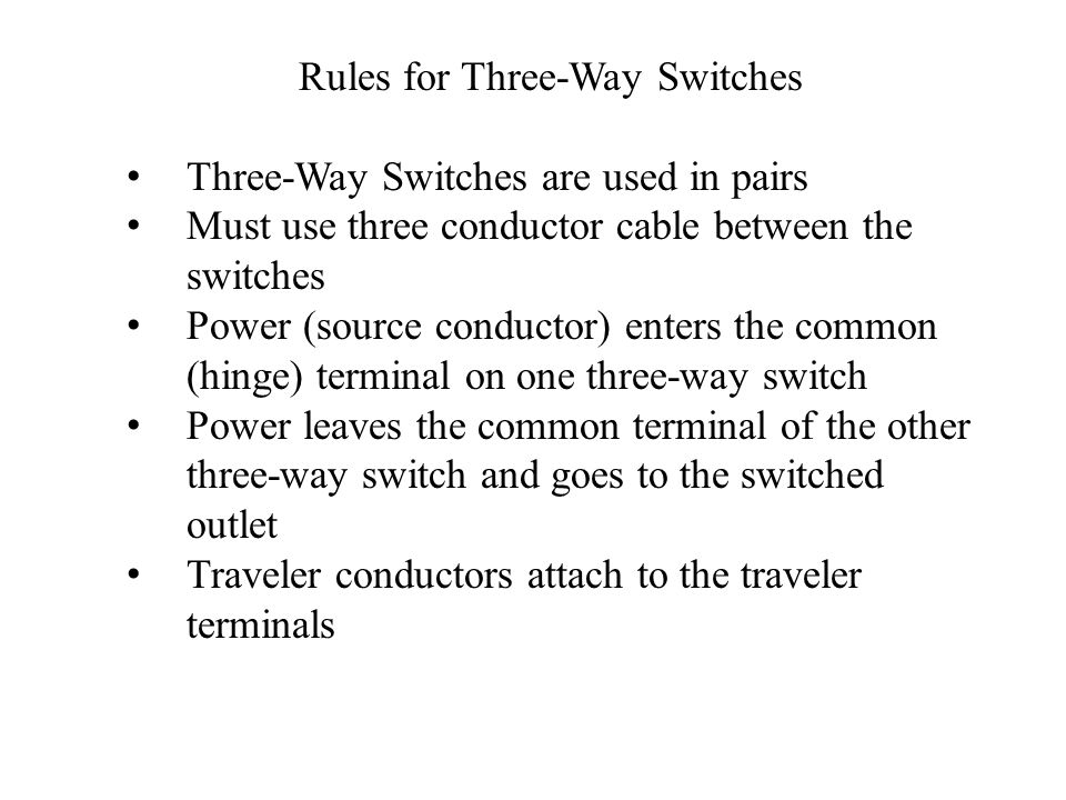 Three – Way & Four – Way Switches PowerPoint Created by: Sidney Bell ...