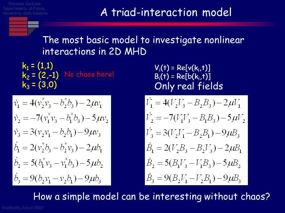 A triad-interaction model